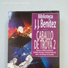 Libros de segunda mano: CABALLO DE TROYA Nº 2. BIBLIOTECA J.J. BENITEZ. PLANETA BOLSILLO. TDK266. Lote 202358432