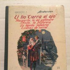 Libros de segunda mano: BIBLIOTECA SELECTA - ANDERSEN VARIOS CUENTOS - EDIT. SOPENA AÑO 1923. Lote 202467201