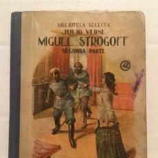Libros de segunda mano: BIBLIOTECA SELECTA - MIGUEL STROGOFF - EDIT. SOPENA AÑO 1941. Lote 202481368