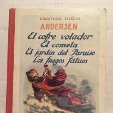 Libros de segunda mano: BIBLIOTECA SELECTA - ANDERDEN - EDIT. SOPENA AÑO 1923. Lote 202481663