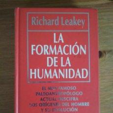 Libros de segunda mano: RICHARD LEAKEY - LA FORMACIÓN DE LA HUMANIDAD - RBA - BIBLIOTECA DE DIVULGACIÓN CIENTÍFICA 4. Lote 202549496
