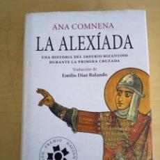 Libros de segunda mano: LA ALEXIADA. Lote 202552448