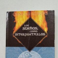 Libros de segunda mano: LOS SUEÑOS, COMO INTERPRETARLOS. - M. MACHELLI. CIENCIAS OCULTAS. TDK356. Lote 202583176