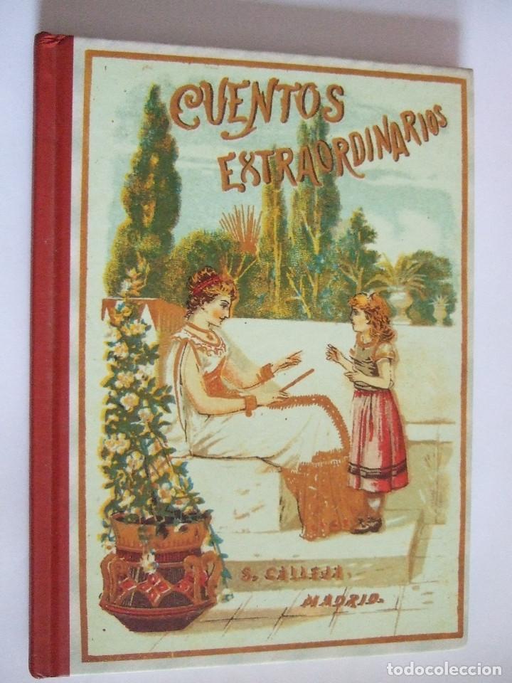 CUENTOS EXTRAORDINARIOS - S. CALLEJA - EDAF - FACSIMIL 2004 - 123 PAGINAS (Libros de Segunda Mano - Literatura Infantil y Juvenil - Otros)