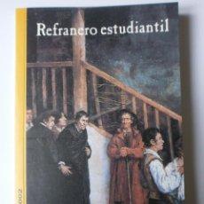 Libros de segunda mano: LIBRO REFRANERO ESTUDIANTIL SALAMANCA 2002. Lote 202687803