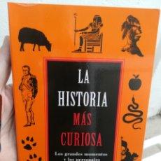 Libros de segunda mano: LA HISTORIA MÁS CURIOSA GRANADOS ALBERTO AGUILAR PRIMERA EDICIÓN 2010. Lote 202793020