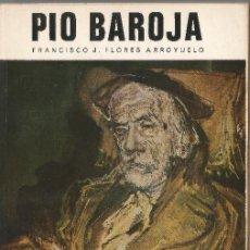 Libros de segunda mano: PIO BAROJA FRANCISCO J.FLORES ARROYUELO PUBLICACIONES ESPAÑOLAS 1973. Lote 202804986