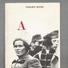Libros de segunda mano: PEDRO ARCHINOF HISTORIA DEL MOVIMIENTO MACKNOVISTA ACRACIA TUSQUETS EDITORES ANARQUISMO 1975. Lote 202816096