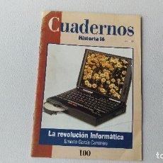 Libros de segunda mano: CUADERNOS HISTORIA 16 - LA REVOLUCIÓN INFORMÁTICA. Lote 202830117