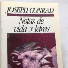 Libros de segunda mano: NOTAS DE VIDA Y LETRAS, JOSEPH CONRAD. NARRATIVA LIBRO AMIGO. 1987. Lote 202854296