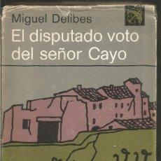 Livros em segunda mão: MIGUEL DELIBES. EL DISPUTADO VOTO DEL SEÑOR CAYO. DESTINO. PRIMERA EDICION. Lote 202872260