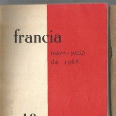 Libros de segunda mano: FRANCIA MAYO JUNIO 1968 ACCIÓN COMUNISTA REVISTA MARXISTA MAYO FRANCÉS. Lote 202903846