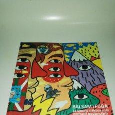 Libros de segunda mano: BALSAM I FUGA LA CREACIÓ ARTÍSTICA EN LO INSTITUCION PENITENCIARIA. Lote 203010861