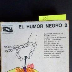 Libros de segunda mano: EL HUMOR NEGRO 2. Lote 147609946
