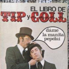 Libros de segunda mano: EL LIBRO DE TIP Y COLL. Lote 203155297