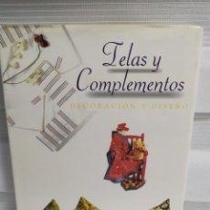 Libros de segunda mano: TELAS Y COMPLEMENTOS. DECORACIÓN Y DISEÑO. ÁGATA 1998. Lote 203156130