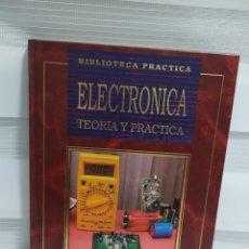 Libros de segunda mano: BIBLIOTECA PRÁCTICA, ELECTRÓNICA, , TEORÍA Y PRÁCTICA., EDITORIAL NUEVA PRENSA. Lote 203158640