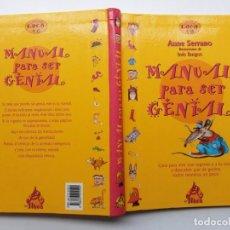 Libros de segunda mano: MANUAL PARA SER GENIAL, ANNE SERRANO. Lote 203185931