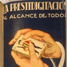 Libri di seconda mano: MAGIA ILUSIONOSMO LIBRO LA PRESTIDIGITACIÓN AL ALCANCE WENCESLAO CIURÓ 1ª EDICION INSTI REUS 1948. Lote 221137152