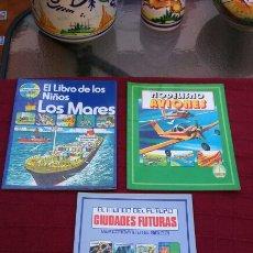 Libros de segunda mano: MODELISMO- AVIONES PLESA, LIBRO DE LOS NIÑOS -LOS MARES, CIUDADES FUTURAS (LIBROS INFANTILES). Lote 203279158