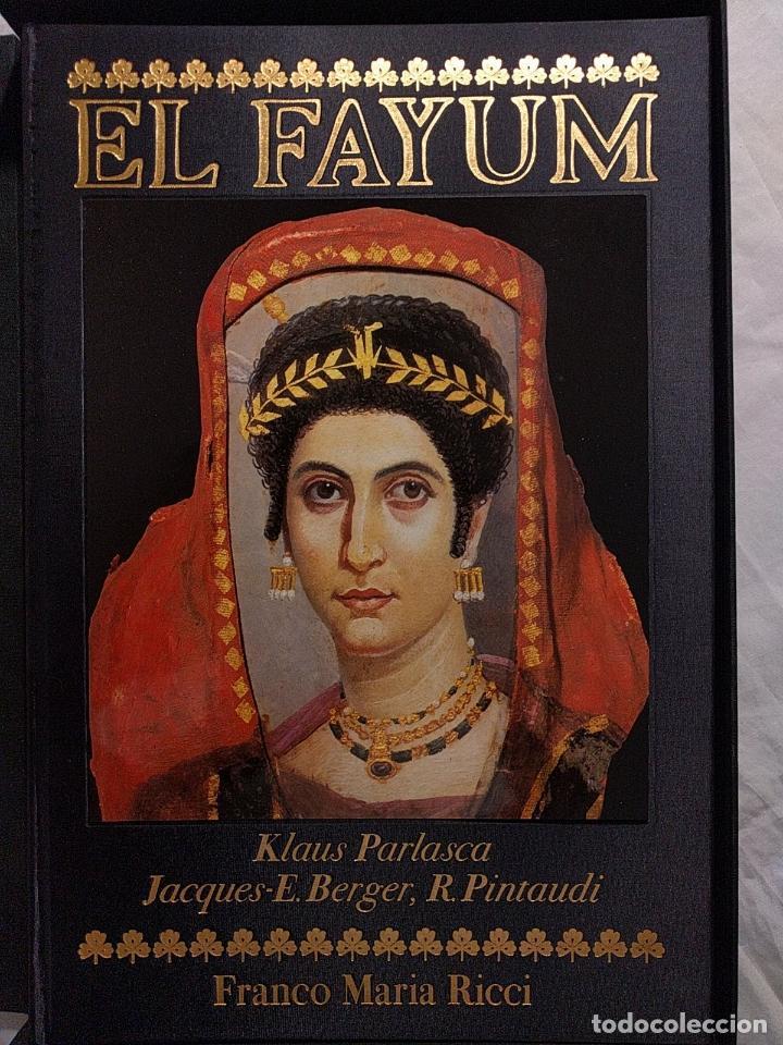 EL FAYUM. KLAUS PARLASCA. JACQUES-E. BERGER, R. PINTAULDI. FRANCO MARIA RICCI. FMR. 1999. (Libros de Segunda Mano - Bellas artes, ocio y coleccionismo - Otros)