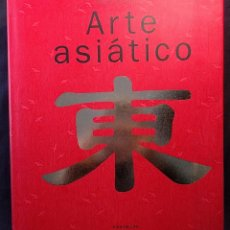 Libros de segunda mano: ARTE ASIÁTICO. GABRIELE FAHR-BECKER (ED.). KÖNEMANN. TANDEM VERLAG GMBH. 2006.. Lote 203296731