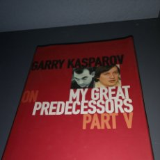 Libros de segunda mano: EST 10. D16. LIBRO. GARRY KASPAROV. MY GREAT PREDECESSORS. ON PART. EVERYMAN CHESS.. Lote 203322911