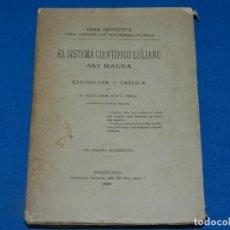 Libros de segunda mano: (MF) LIBRO EL SISTEMA CIENTIFICO LULIANO ARS MAGNA POR SALVADOR BOVÉ, DOCTRINAS LULIANAS. Lote 203365000