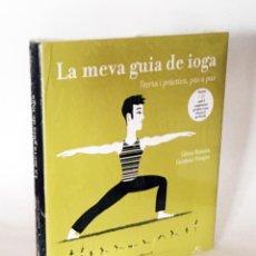 Libros de segunda mano: LA MEVA GUIA DE IOGA, TEORIA I PRÀCTICA, PAS A PAS, INCLOU CD AMB 3 SEQUÈNCIES GUIADES, CATALÁN YOGA. Lote 203390072