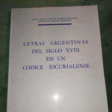 Libros de segunda mano: 1969. LETRAS ARGENTINAS DEL S XVIII EN UN CÓDICE ESCURIALENSE.. Lote 203391273