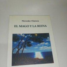 Libros de segunda mano: MERCEDES VILLANOVA, EL MAGO Y LA REINA. Lote 203405566