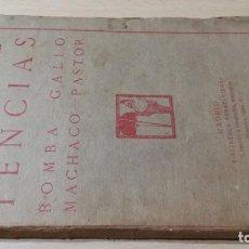 Libros de segunda mano: LAS COMPETENCIAS - BOMBA - GALLO - MACHACO - PASTOR - PRIETO CIA 1911-TAURINO - TOROS / R103. Lote 203446627