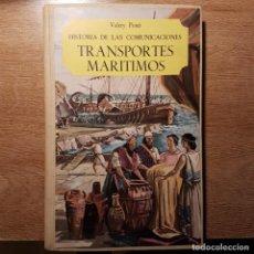 Libros de segunda mano: LIBRO HISTORIA DE LAS COMUNICACIONES. TRANSPORTES MARINOS. VALERY PONTI. Lote 203477811