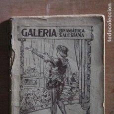 Libros de segunda mano: GALERIA DRAMATICA SALESIANA Nº 68 LAZARO EL MUDO. Lote 203509327