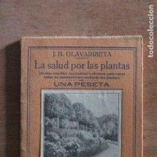 Libros de segunda mano: LA SALUD DE LAS PLANTAS. Lote 203510632