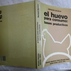 Libros de segunda mano: GALLINAS AVICULTURA - EL HUEVO PARA CONSUMO BASES PRODUCTIVAS - BERNARD SAUVEUR - EDI MUNDI 1993 +. Lote 203537920