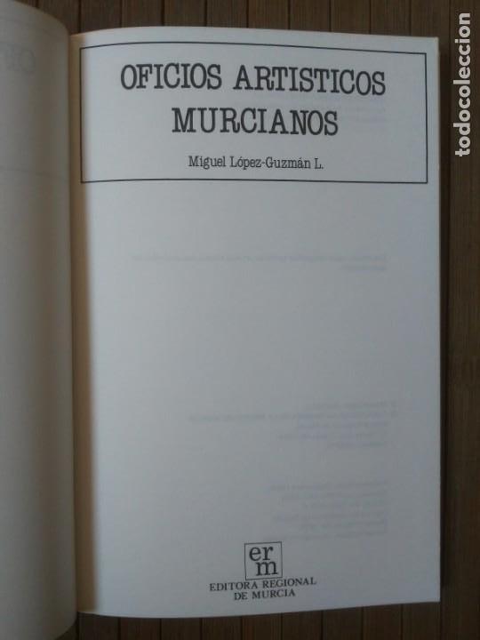 Libros de segunda mano: Oficios artísticos murcianos Miguel López-Guzmán L. Editora regional de Murcia 1985 - Foto 8 - 203575228