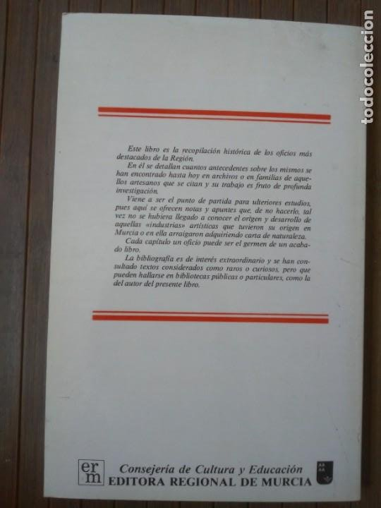 Libros de segunda mano: Oficios artísticos murcianos Miguel López-Guzmán L. Editora regional de Murcia 1985 - Foto 13 - 203575228