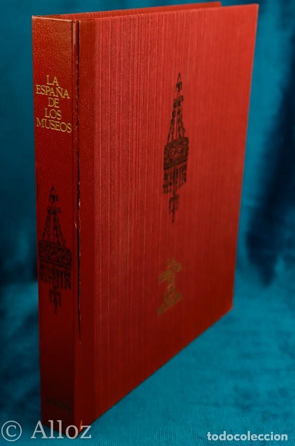 LA ESPAÑA DE LOS MUSEOS J.A. GAYA NUÑO.. MINISTERIO INFORMACIÓN Y TURISMO, 1970. (Libros de Segunda Mano - Bellas artes, ocio y coleccionismo - Otros)