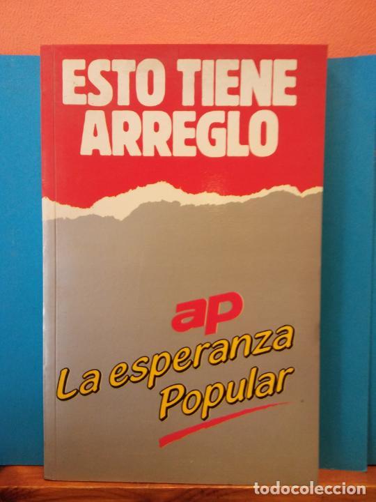ESTO TIENE ARREGLO. LA ESPERANZA POPULAR. EDITORIAL AP. (Libros de Segunda Mano - Ciencias, Manuales y Oficios - Otros)