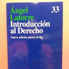 Libri di seconda mano: INTRODUCCIÓN AL DERECHO. ANGEL LATORRE. EDITORIAL ARIEL. Lote 203875620