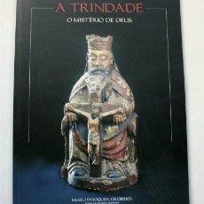 Livres d'occasion: A TRINDADE. O MISTERIO DE DEUS. MUSEU PARROQUIAL DE ÓBIDOS (IGREJA DE SAO JOAO BAPTISTA) PORTUGAL. Lote 203944401