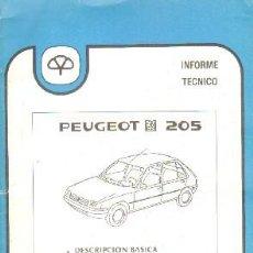 Livros em segunda mão: INFORME TECNICO MAPFRE 17: PEUGEOT 205; DESCRIPCION BASICA / ANALISIS DE REPARABILIDAD. A-MOT-316. Lote 204055603