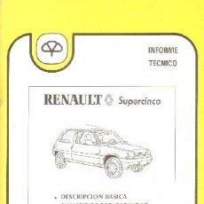 Livros em segunda mão: INFORME TECNICO MAPFRE 18: RENAULT SUPERCINCO; DESCRIPCION B./ ANALISIS DE REPARABILID. A-MOT-317. Lote 204055700