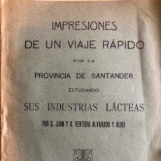 Libros de segunda mano: SANTANDER- IMPRESIONES DE UN VIAJE POR LA PROVINCIA- JUAN Y VENTURA ALVARADO Y BALBO 1911. Lote 204068690