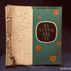 Libros de segunda mano: EL LIBRO DEL TE OKAKURA KAKUZO ED ANFORA 1ª EDICION 1944 14X13CMS. Lote 204090525