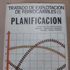 Libros de segunda mano: TRATADO DE EXPLOTACIÓN DE FERROCARRILES 1 :PLANIFICACIÓN ( FERNANDO OLIVEROS, ANDRÉS LÓPEZ ). Lote 204095776