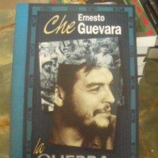 Libros de segunda mano: ERNESTO CHE GUEVARA LA GUERRA DE GUERRILLAS ED. TXALAPARTA 2005. Lote 204114576