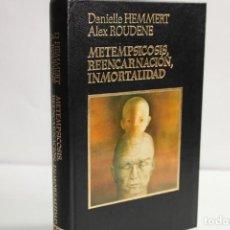 Libros de segunda mano: METEMPSICOSIS,REENCARNACION,INMORTALIDAD / DANIELLE HEMMERT,ALEX ROUDENE. Lote 204116705