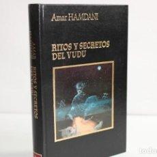 Livres d'occasion: RITOS Y SECRETOS DEL VUDU / AMAR HAMDANI. Lote 204116961